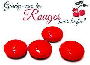 Aimez-vous le rouge?